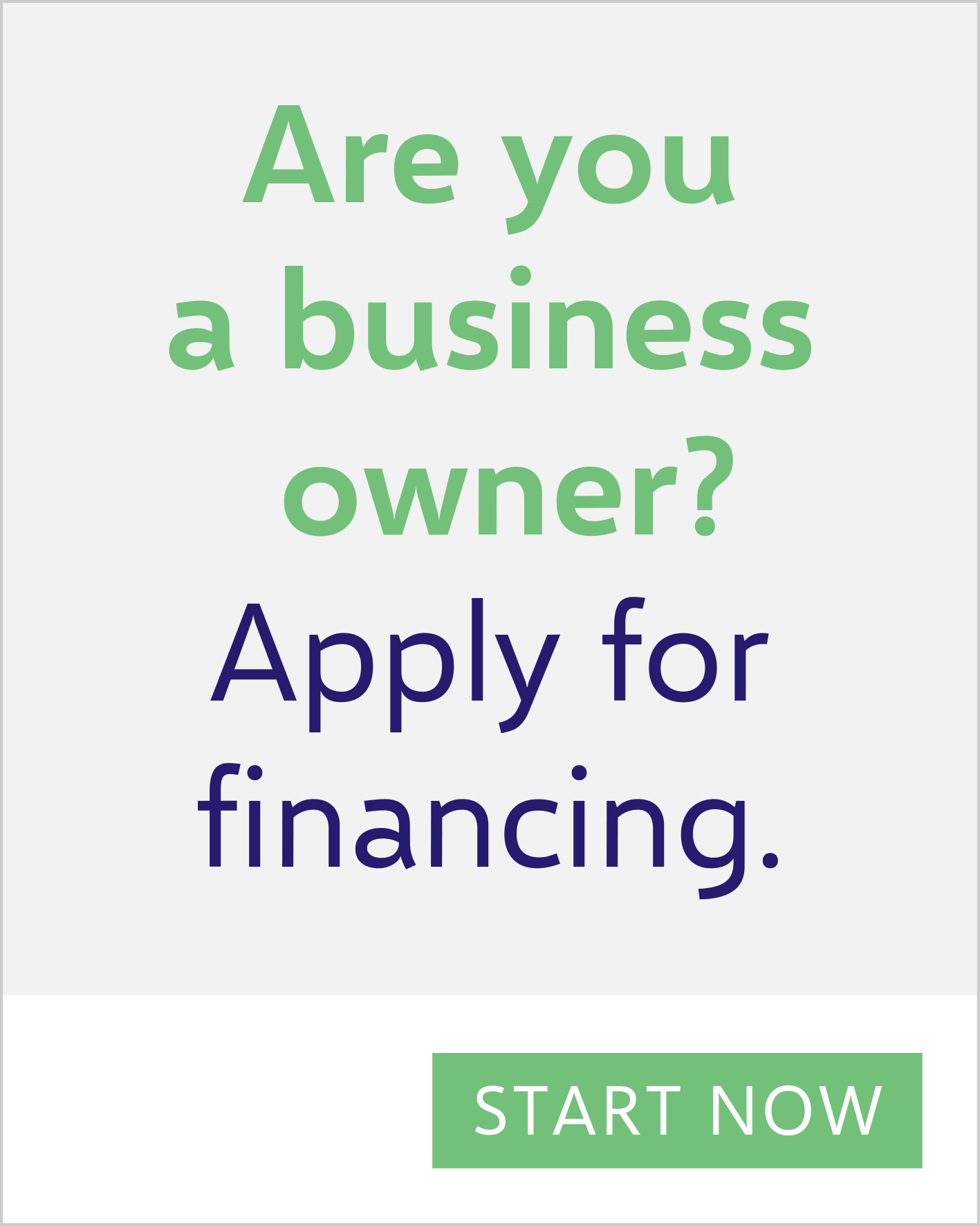 Are you a business owner? Apply for financing. Start Now.